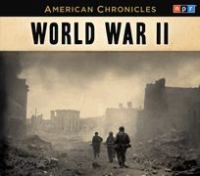 Cover image for NPR American Chronicles. World War II