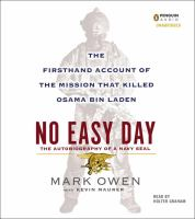 Imagen de portada para No easy day the firsthand account of the mission that killed Osama Bin Laden