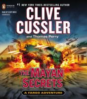 Cover image for The Mayan secrets. bk. 5 Fargo adventure series