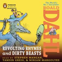 Cover image for Revolting rhymes [sound recording CD] : and Dirty beasts