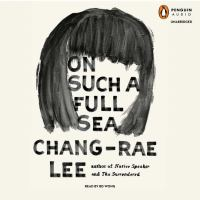 Cover image for On such a full sea a novel