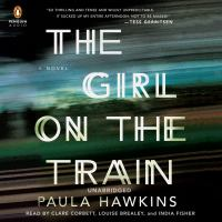 Cover image for The girl on the train a novel