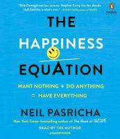 Imagen de portada para The happiness equation [sound recording CD] : want nothing + do anything = have everything