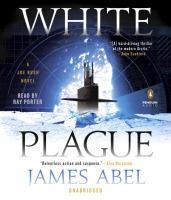Cover image for White plague. bk. 1 Joe Rush series