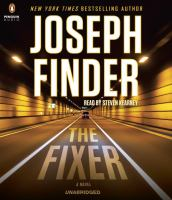 Cover image for The fixer [sound recording CD] : a novel