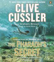 Cover image for The Pharaoh's secret. bk. 13 [sound recording CD] : Kurt Austin/NUMA Files series
