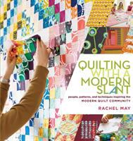 Cover image for Quilting with a modern slant : people, patterns, and techniques inspiring the Modern Quilt Community