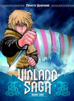 Cover image for Vinland saga. Book one [graphic novel] : For honor and vengeance