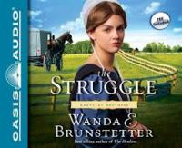Cover image for The struggle. bk. 3 [sound recording CD] : Kentucky brothers series