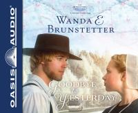 Cover image for Goodbye to yesterday. bk. 1 The Discovery, a Lancaster County saga series