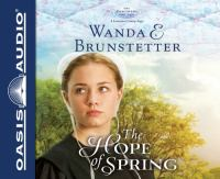 Cover image for The hope of spring. bk. 3 Discovery series