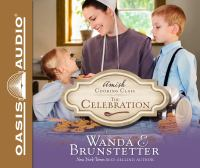Cover image for The celebration. bk. 3 [sound recording CD] : Amish cooking class series