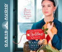 Cover image for The beloved Christmas quilt : three stories of family, romance, and Amish faith.