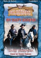 Imagen de portada para By duty bound Wilderness Series, Book 41.