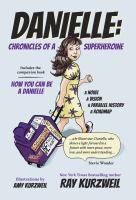 Cover image for Danielle : chronicles of a superheroine