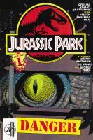 Cover image for Jurassic Park. Vol. 1 [graphic novel] : Danger