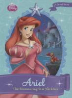Cover image for Ariel : the shimmering star necklace : Disney princess series