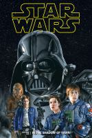 Cover image for Star Wars. In the shadow of Yavin. Vol. 06 [graphic novel]