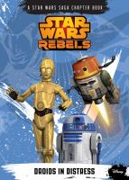 Cover image for Droids in distress : Star Wars rebels series