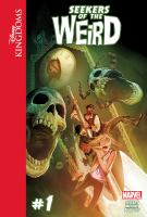 Imagen de portada para Seekers of the weird. Volume 1 [graphic novel] : Disney Kingdoms series