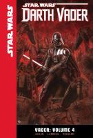 Cover image for Vader. Volume 4 [graphic novel] : Star Wars series