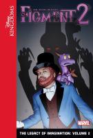 Imagen de portada para Figment 2. Volume 2 [graphic novel] : the legacy of imagination