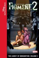 Imagen de portada para Figment 2. Volume 4 [graphic novel] : the legacy of imagination