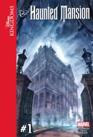 Imagen de portada para The haunted mansion. Volume 1 [graphic novel]