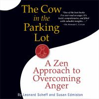 Cover image for The cow in the parking lot a Zen approach to overcoming anger