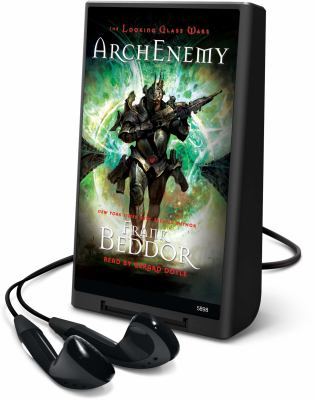 Cover image for Arch enemy. bk. 3 Looking glass wars series