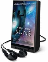 Cover image for A million suns. bk. 2 Across the universe series