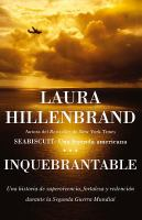 Cover image for Inquebrantable : una historia de supervivencia, fortaleza y redención durante la Segunda Guerra Mundial
