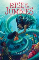 Cover image for Rise of the jumbies. bk. 2 : Jumbies series