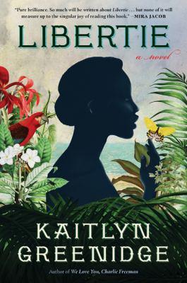 Imagen de portada para Libertie : a novel