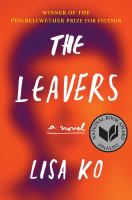 Cover image for The leavers A Novel.