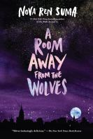 Imagen de portada para A room away from the wolves