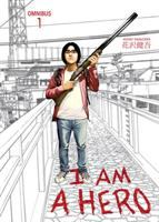 Cover image for I am a hero. Omnibus 1 [graphic novel]