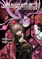 Cover image for Danganronpa, the animation. Volume 2 [graphic novel]
