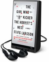Cover image for The girl who kicked the hornet's nest. bk. 3 Millennium series
