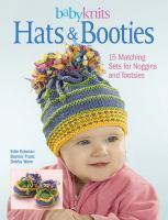 Cover image for Babyknits hats & booties : 15 matching sets for noggins and tootsies