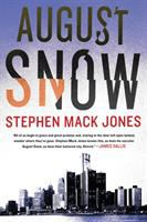 Cover image for August Snow. bk. 1
