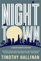 Cover image for Nighttown. bk. 7 : Junior Bender mystery series