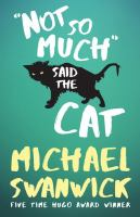 Cover image for Not so much said the cat