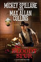 Cover image for The bloody spur : Caleb York western series