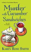 Cover image for Murder with cucumber sandwiches. bk. 3 : Daisy's Tea Garden mystery series