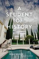 Cover image for A student of history : a novel