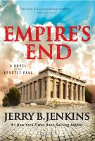 Cover image for Empire's end : a novel of the Apostle Paul