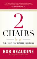 Cover image for 2 chairs : the secret that changes everything