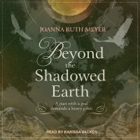 Cover image for Beyond the shadowed earth