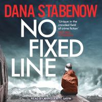 Cover image for No fixed line. bk. 22 [sound recording CD] ; Kate Shugak series